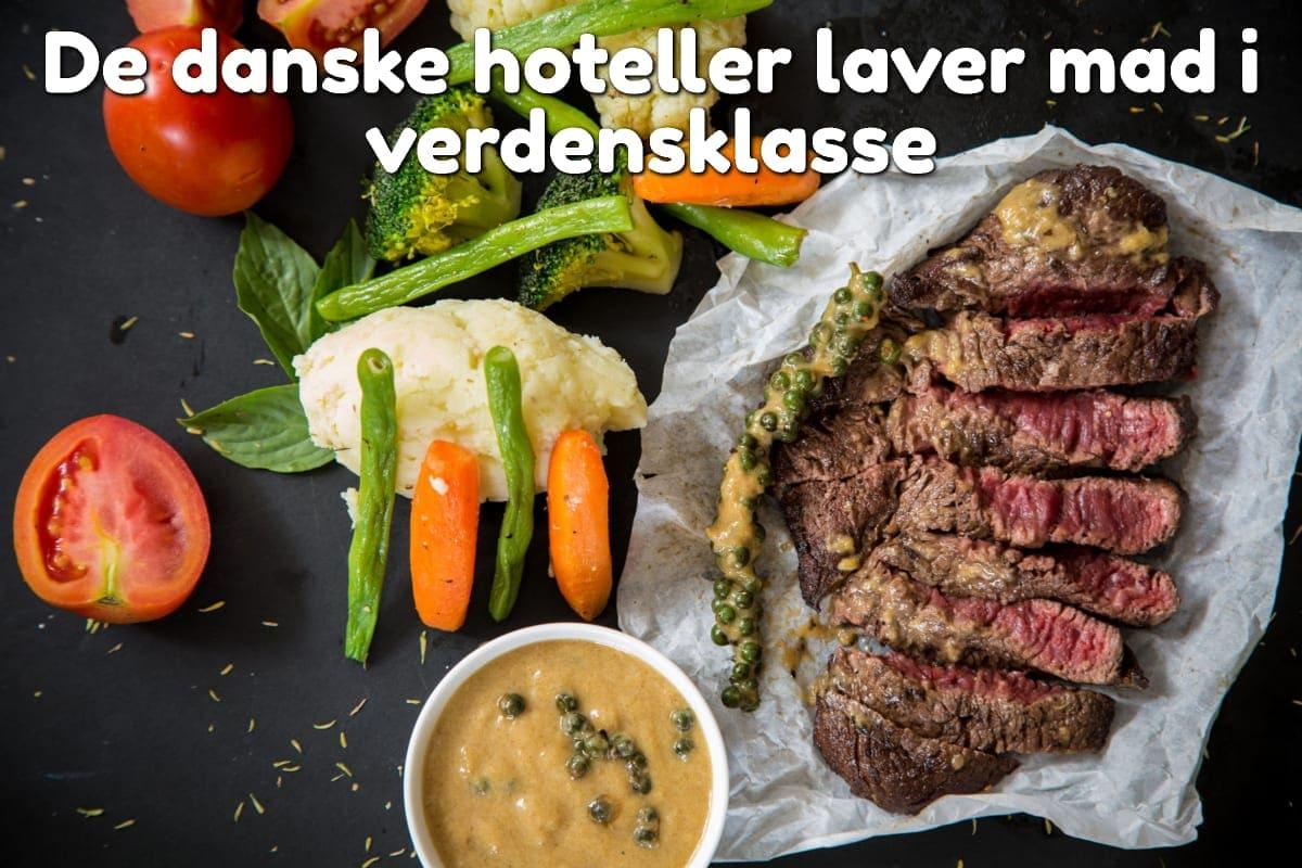De danske hoteller laver mad i verdensklasse